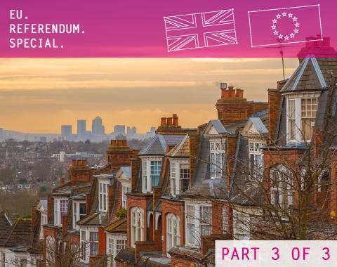 EU Referendum Legal Impact London Property