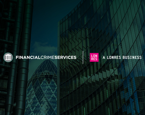 LonRes acquires leading AML compliance services company Financial Crime Services company