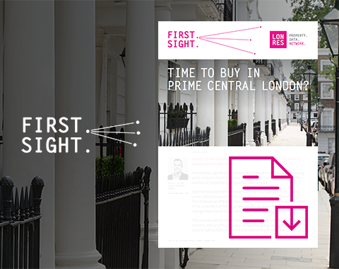 LonRes FirstSight - London property news and market research - is now the time to buy in prime central London?
