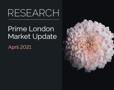 LonRes research: Prime London Market Update - April 2021 residential property market