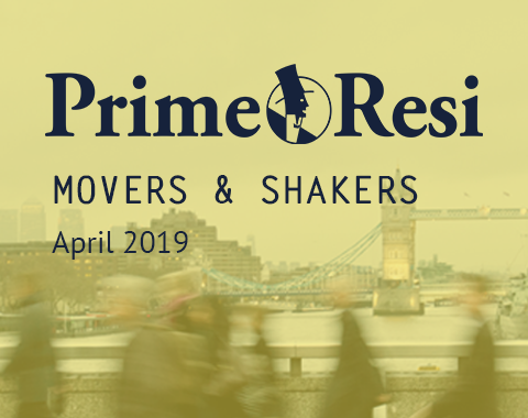 LonRes Movers and Shakers - PrimeResi April 2019 round-up
