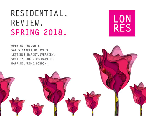 LonRes Residential Review - Spring 2018 - Analysis on London's prime residential markets